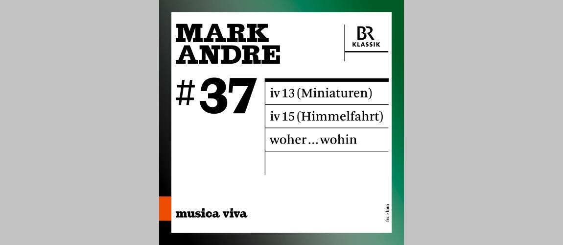 Titelbild zu Neue CD mit Werken von Mark Andre