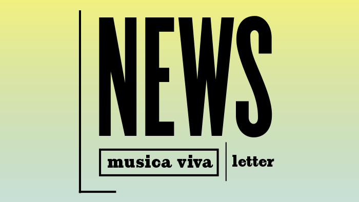 musica viva Newsletter © LMN Berlin