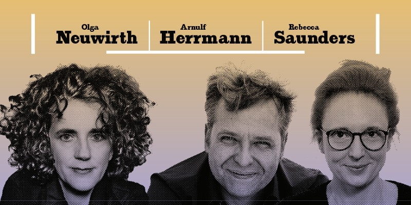 Olga Neuwirth, Arnulf Herrmann und Rebecca Saunders © LMN